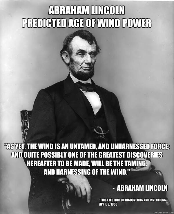 Abraham Lincoln on Wind Energy